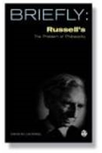 Briefly: Russell's The Problems of Philosophy