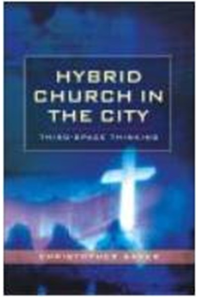 Hybrid Church in the City