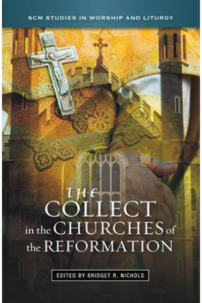 Collect in the Churches of the Reformation
