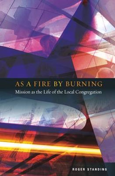 As a Fire By Burning