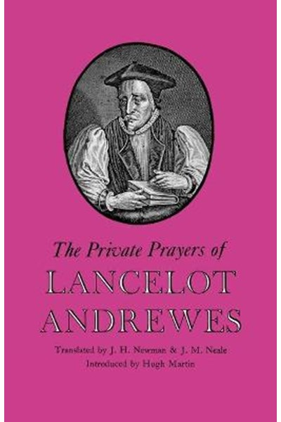 Private Prayers of Lancelot Andrewes