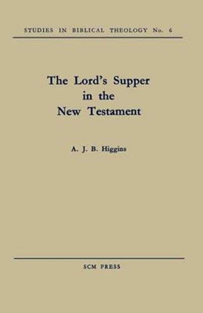 Lord's Supper in the New Testament