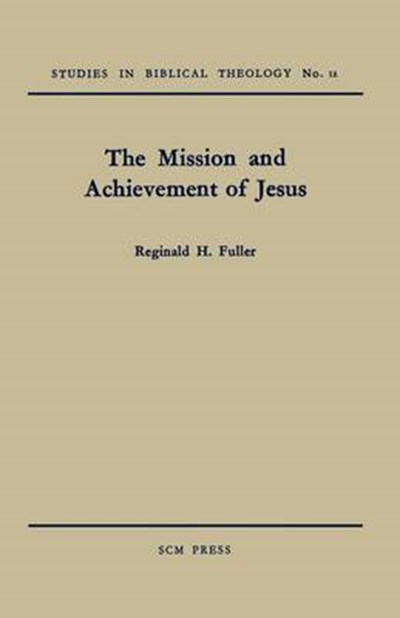 Mission and Achievement of Jesus