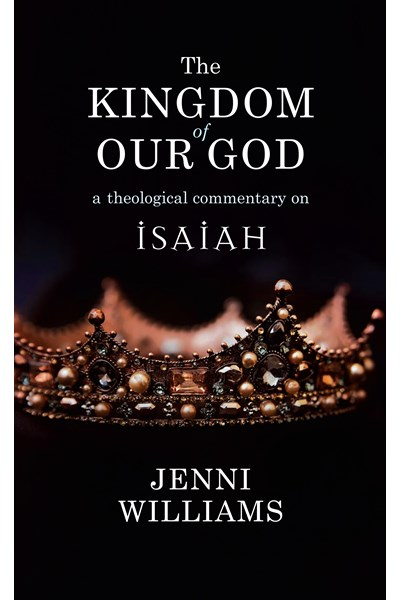 The Kingdom of our God