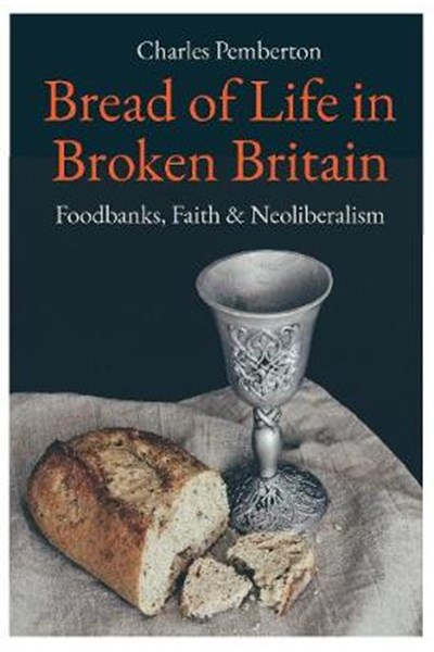 Bread of Life in Broken Britain