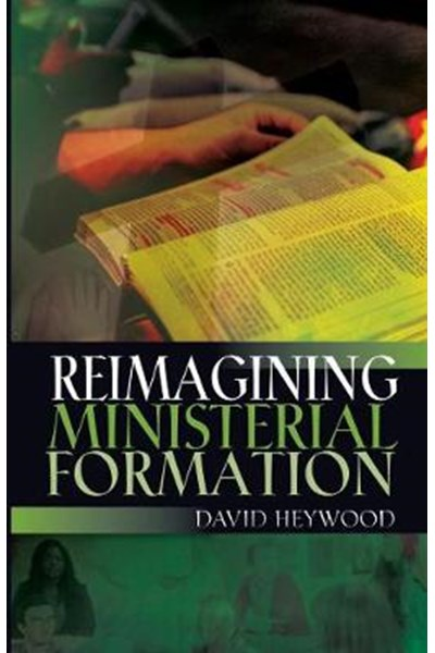 Reimagining Ministerial Formation