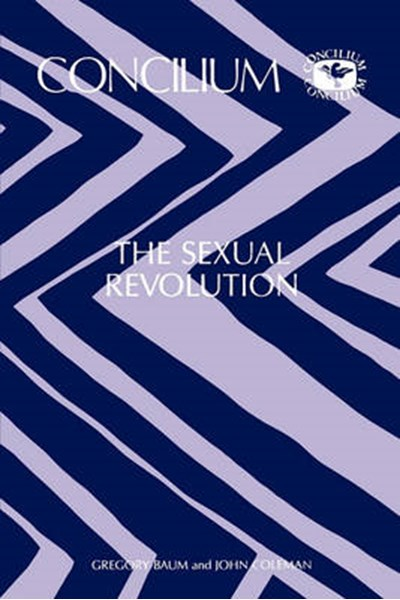 Concilium 173 The Sexual Revolution