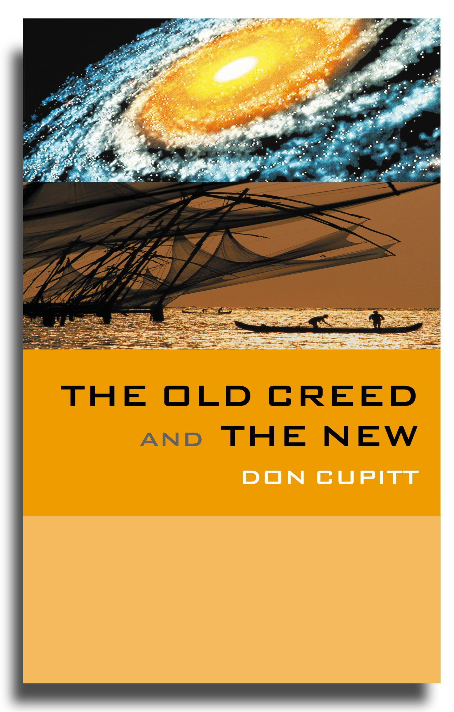 The Old Creed and  the New
