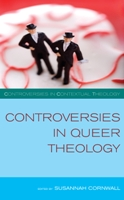 Controversies in Queer Theology