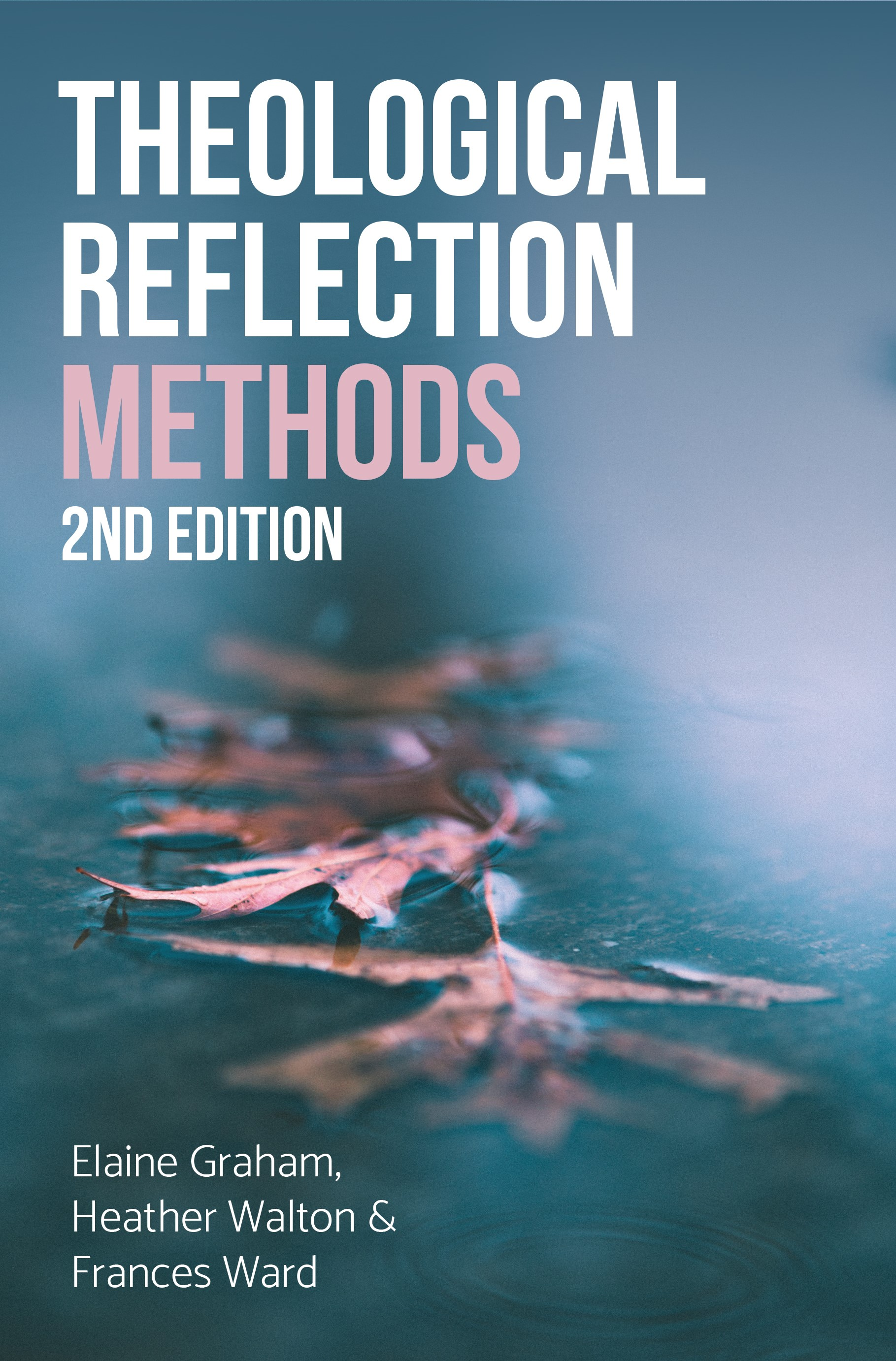 Theological Reflection, 2nd Edition