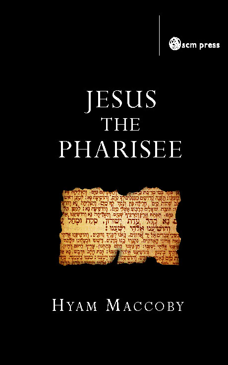 Jesus the Pharisee